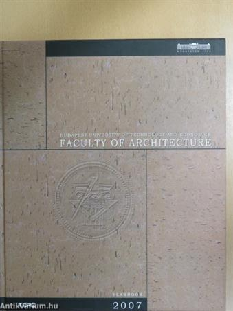 Faculty of Architecture Yearbook 2007
