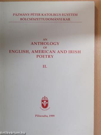 An Anthology of English, American and Irish Poetry II.