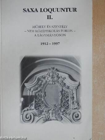 Saxa Loquuntur II. (töredék)