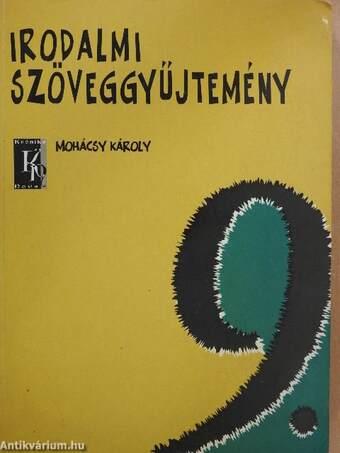 Irodalmi szöveggyűjtemény 9.