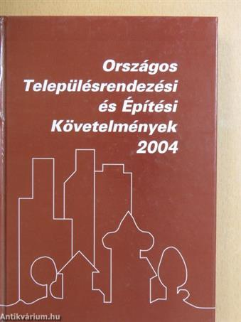Országos Településrendezési és Építési Követelmények 2004