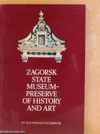 Zagorsk State Museum-Preserve of History and Art