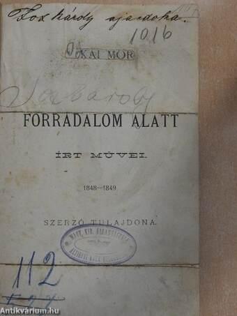 Jókai Mór forradalom alatt írt művei