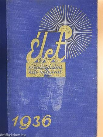 Élet 1936. (nem teljes évfolyam)
