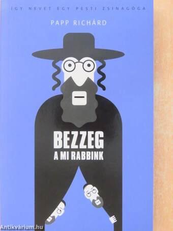 Bezzeg a mi rabbink