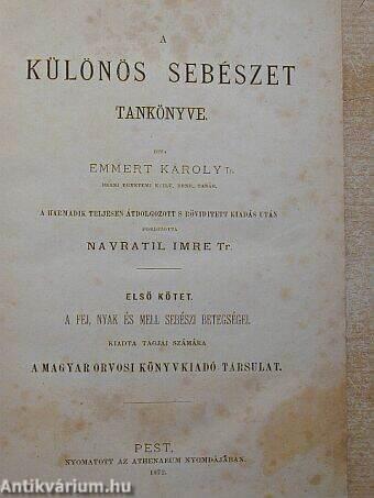 A különös sebészet tankönyve I.
