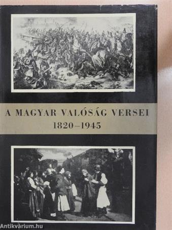 A magyar valóság versei 1820-1945