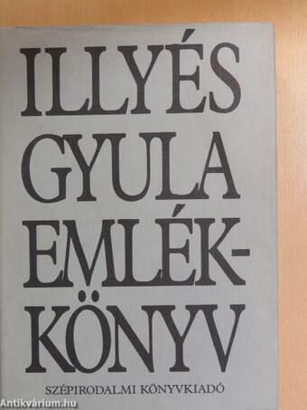 Illyés Gyula emlékkönyv