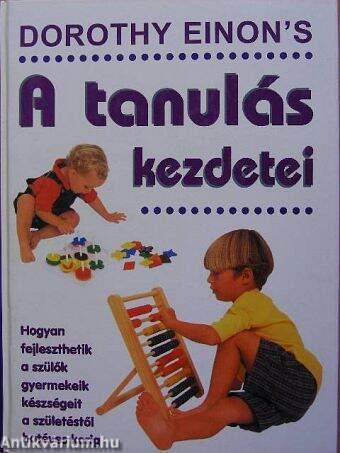 A tanulás kezdetei