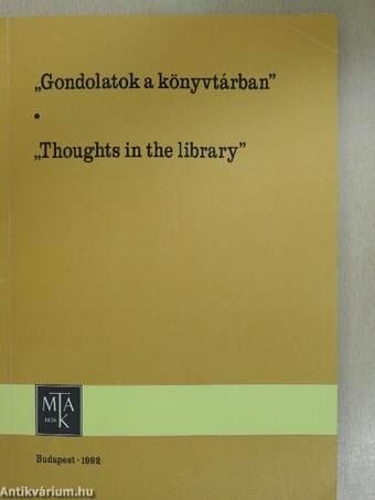 """""""Gondolatok a könyvtárban"""""""
