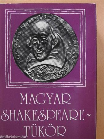 Magyar Shakespeare-tükör (dedikált példány)