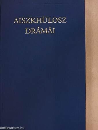 Aiszkhülosz drámái
