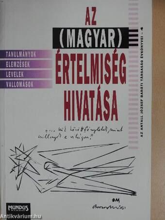 Az (magyar) értelmiség hivatása