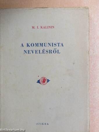 A kommunista nevelésről