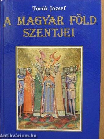 A magyar föld szentjei