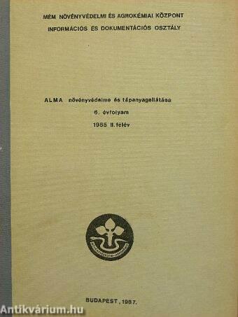 Alma növényvédelme és tápanyagellátása 6. évfolyam/1985. II. félév