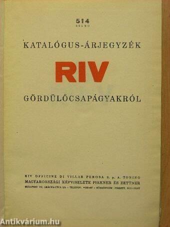514 számú katalógus-árjegyzék RIV gördülőcsapágyakról