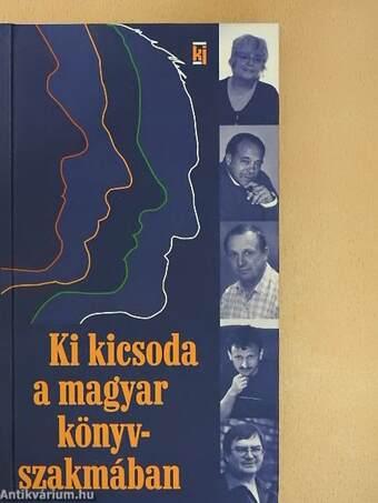 Ki kicsoda a magyar könyvszakmában