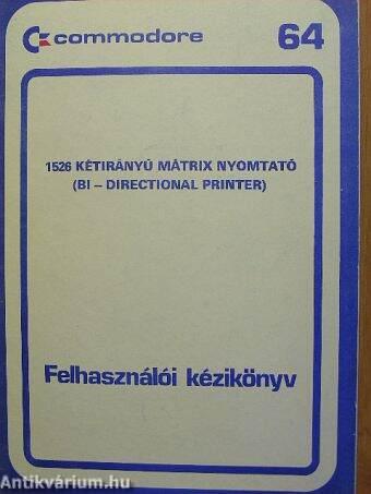 Commodore 64 - 1526 Kétirányú mátrix nyomtató (BI - Directional Printer) felhasználói kézikönyv