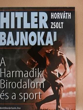 Hitler bajnokai