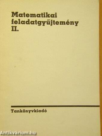 Matematikai feladatgyűjtemény II.