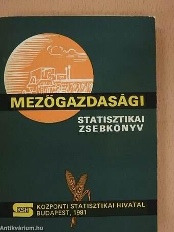 Mezőgazdasági Statisztikai Zsebkönyv 1981.