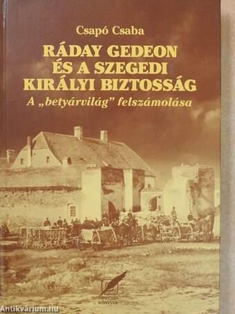 Ráday Gedeon és a szegedi királyi biztosság