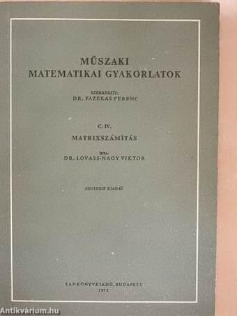 Műszaki matematikai gyakorlatok C. IV.