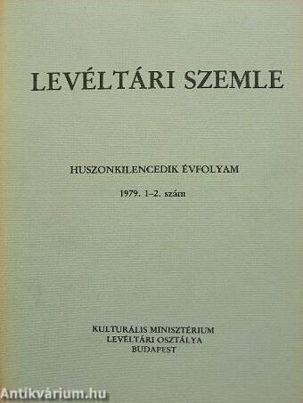 Levéltári Szemle 1979. január-augusztus