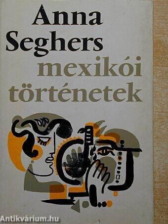Mexikói történetek