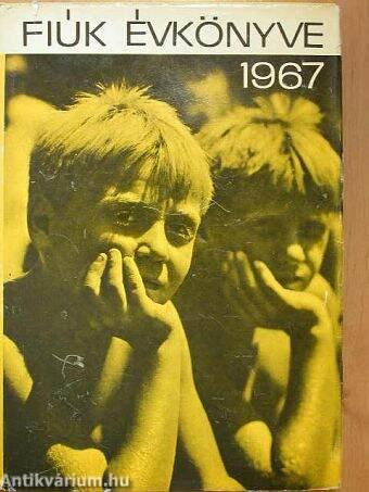 Fiúk Évkönyve 1967