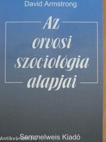 Az orvosi szociológia alapjai