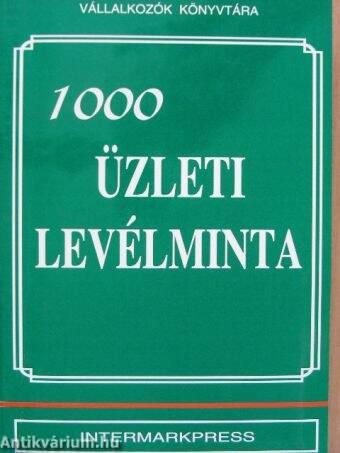 Gál Tibor  1000 üzleti levélminta (Intermarkpress 2000 Kft.) -  antikvarium.hu 36be563859