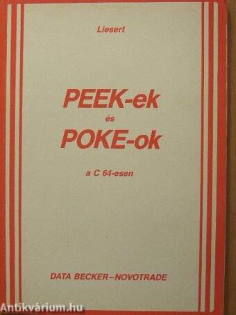 PEEK-ek és POKE-ok a C 64-esen