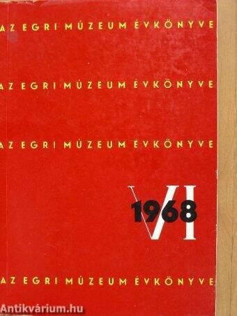 Az Egri Múzeum Évkönyve VI.