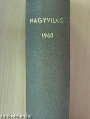 Nagyvilág 1968. január-június (fél évfolyam)