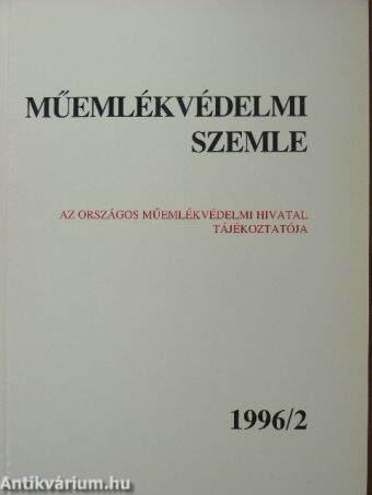 Műemlékvédelmi szemle 1996/2.