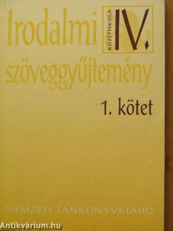 Irodalmi szöveggyűjtemény IV/1.