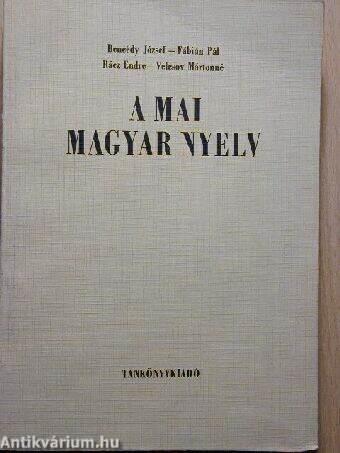 A mai magyar nyelv