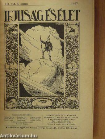 Ifjúság és Élet 1927. szeptember 10.-1928. június 25.