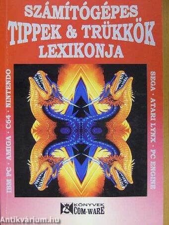 Számítógépes Tippek & Trükkök Lexikonja