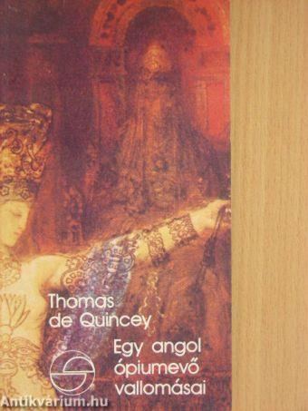 Egy angol ópiumevő vallomásai