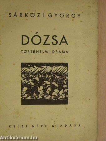 Sárközi György: Dózsa (Kelet Népe) - antikvarium hu