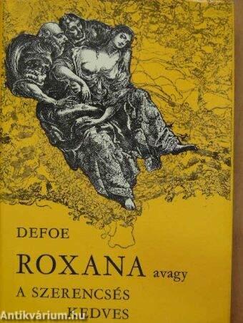Roxana, avagy a szerencsés kedves