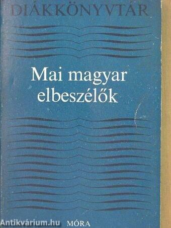 Mai magyar elbeszélők