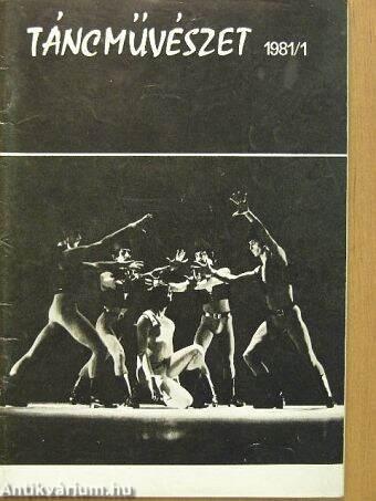 Táncművészet 1981/1