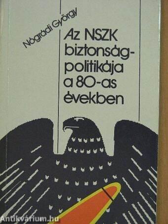 Az NSZK biztonságpolitikája a 80-as években