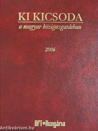 Ki kicsoda a magyar közigazgatásban 2006