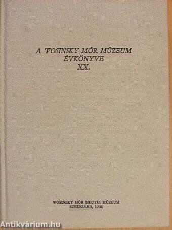 A Wosinsky Mór Múzeum évkönyve XX.