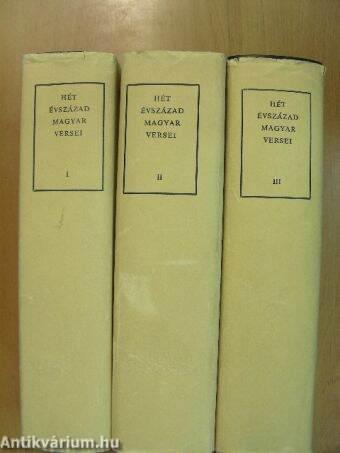 Hét évszázad magyar versei I-III.